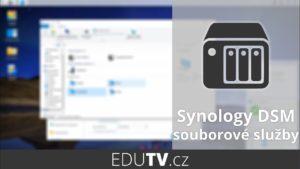 Nastavení souborových služeb v Synology DSM | EduTV