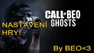 Call of Duty Ghosts | Nastavení Hry Pro Multiplayer! by Beo | 1080p