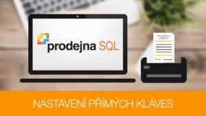 Prodejna SQL - nastavení přímých kláves 1/2