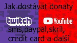[TUTORIÁL] Jak nastavit aby vám přicházely donaty na youtube/twich - donate-- sms,paypal a dálší