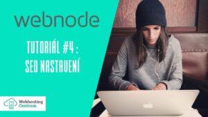 🔥 Webnode tutoriál #4: SEO nastavení